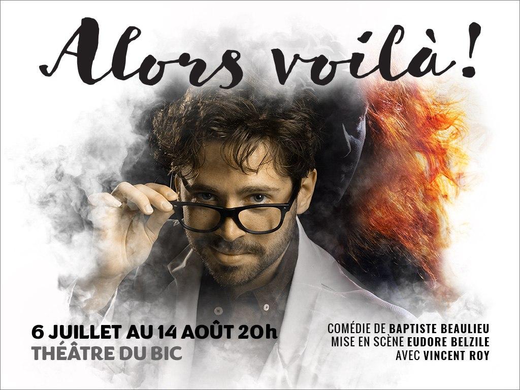 Alors Voilà - Théâtre du Bic