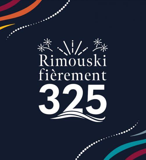 Rimouski fièrement 325 – Rimouski fièrement 325